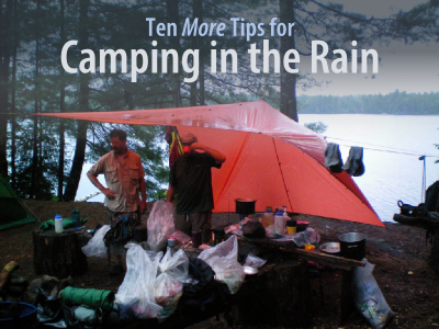 10 MORE tips for camping in the rain!